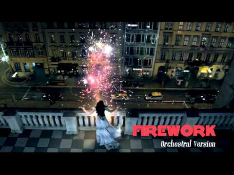 Katy Perry - Firework (orchestral Version) video
