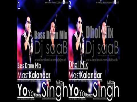 Mast Kalander Mika Singh (Dhol Mix) Dj saaB