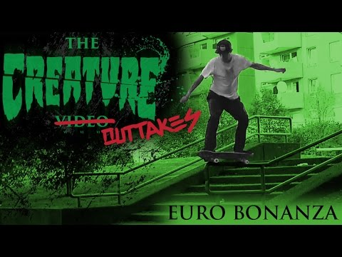 The Creature Video Outtakes: Euro Bonanza