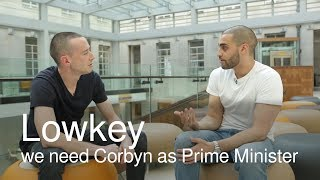 Lowkey Interview We Need Jeremy Corbyn As Prime Minister