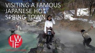 Visiting a Famous Japanese Hot Spring Town: Kusatsu