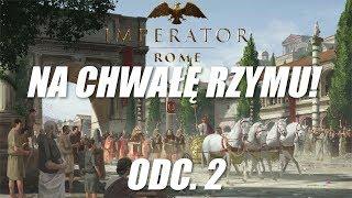 Imperator: Rome - Na chwałę Rzymu! (2)