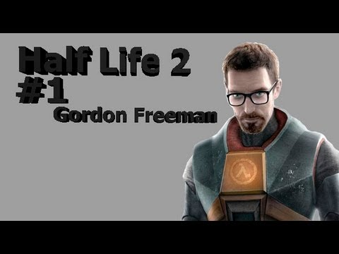 Half life 2 #1 Gordon Freeman