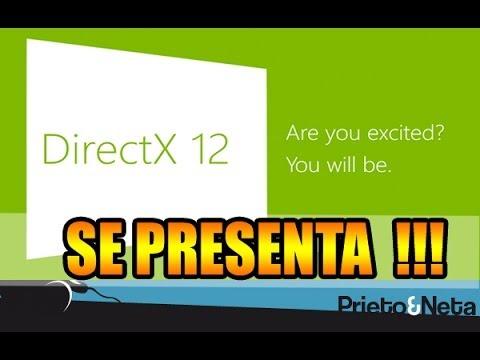 DirectX 12 es presentado oficialmente !!!