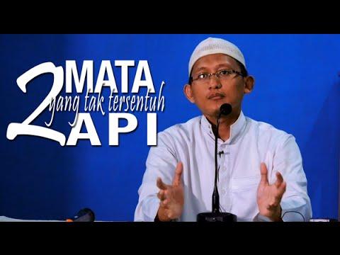 Ceramah Islam: 2 Mata Yang Tak Tersentuh Api - Ustadz Badru Salam, Lc
