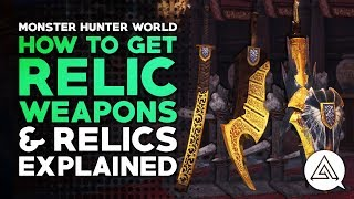 download musica How to Get Relic Weapons & Relics Explained Monster Hunter World