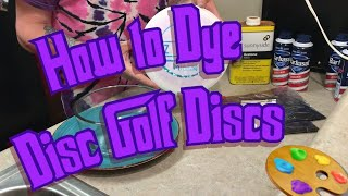 How to Dye Your Disc Golf Discs Shaving Cream Method!