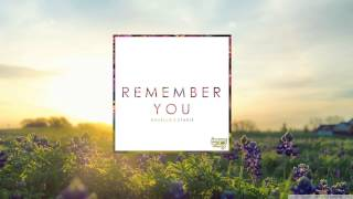 Ahxello & Starix - Remember You