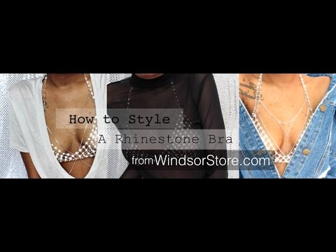 How to Style a Rhinestone Bra: Windsor Store