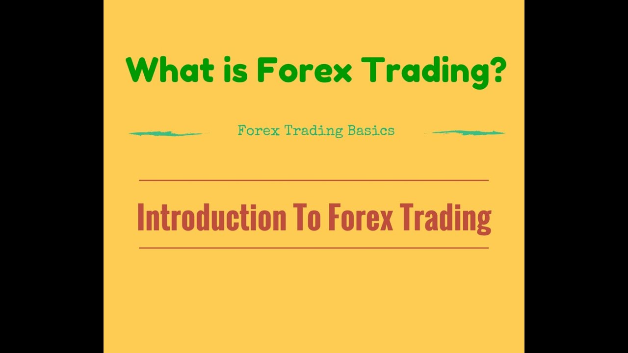 An Introduction to the Foreign Exchange Markets - Center for