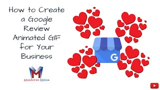 How to Create a Google Review Animated GIF for Your Business  Walnut Creek Digital Marketing Agency