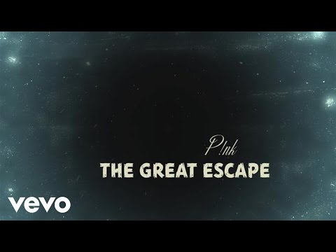 P!nk - The Great Escape