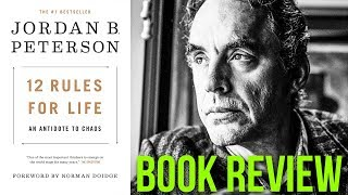 12 Rules For Life: An Antidote to Chaos Review [After Watching His Videos]