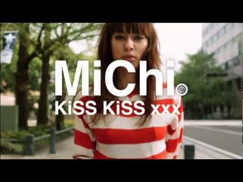 MiChi 『KiSS KiSS xxx�