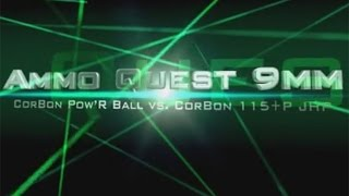 Ammo Quest 9mm: CorBon Pow'R Ball vs Original 115+P JHP test