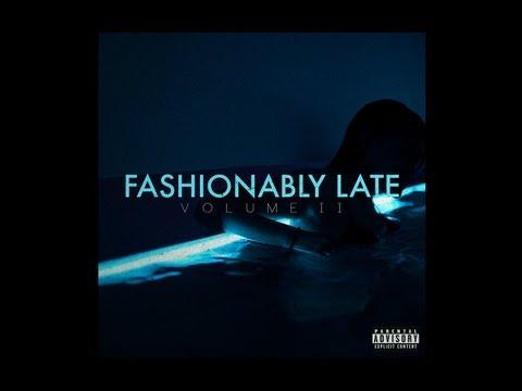 Fashionably late lyrics