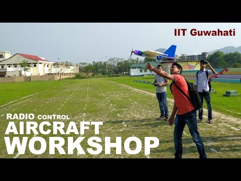 RC Aircraft Aeromodelling Workshop at IIT Guwahati by Edurade