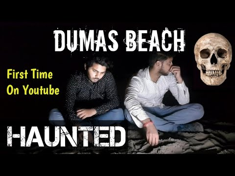 Night Stay At Dumas Beach- Most Haunted Beach of India and 3rd Most Haunted Place in India