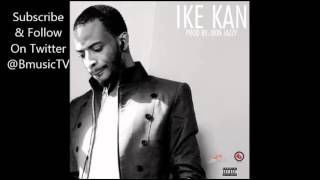 9ice - Ike Kan [Prod. By Don Jazzy] (OFFICIAL VERSION)
