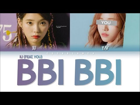 IU (아이유) – BBI BBI  [2 Members Ver.] + You As Member (Color Coded Lyrics Han|Rom|Eng)