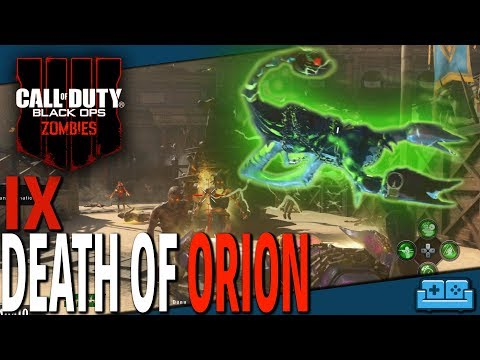 BLACK OPS 4 : ZOMBIES | IX - DEATH OF ORION GUIDE