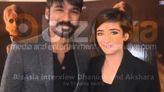BizAsia's Shyama Sudra interviews Akshara Haasan & Dhanush for 'Shamitabh' in London