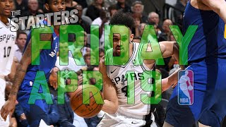 NBA Daily Show: Apr. 19 - The Starters