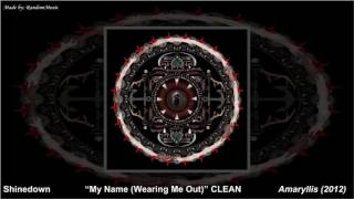 Download Lagu Shinedown - My Name (Wearing Me Out) [CLEAN] Gratis STAFABAND
