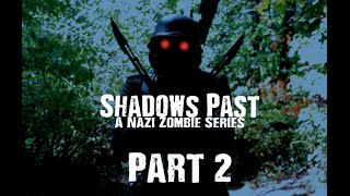Nazi Zombies: A Shadow