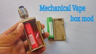 Make Mecanical Vape (Box mod)