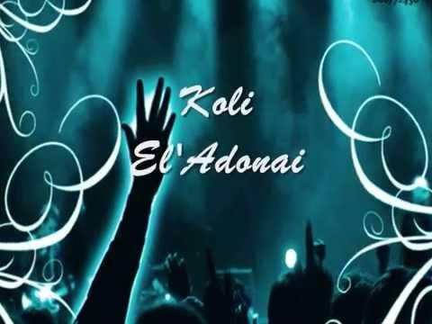 Koli El Adonai (Heb.) Lyrics Messianic