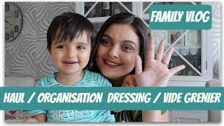 ⇩FAMILY VLOG⇩ HAUL / ORGANISATION DRESSING / VIDE GRENIER (Partie 1)