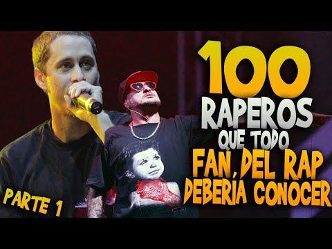 100 RAPEROS que TODO FAN DEL RAP DEBERIA CONOCER (Ep. 1/4)