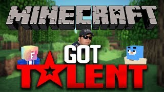 MINECRAFT'S GOT TALENT