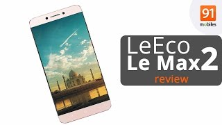 LeEco Le Max2 Review : Should you buy it?