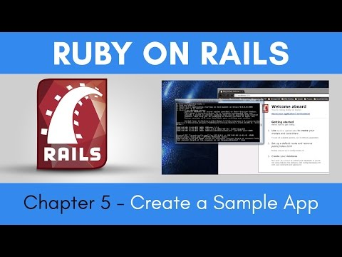Learn Ruby on Rails from Scratch - Chapter 5 - Create a Sample App