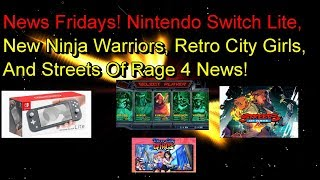 Nintendo Switch Lite | New Ninja Warriors | River City Girls | Streets Of Rage 4 News