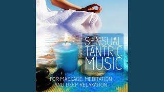 Sensual Tantric Music