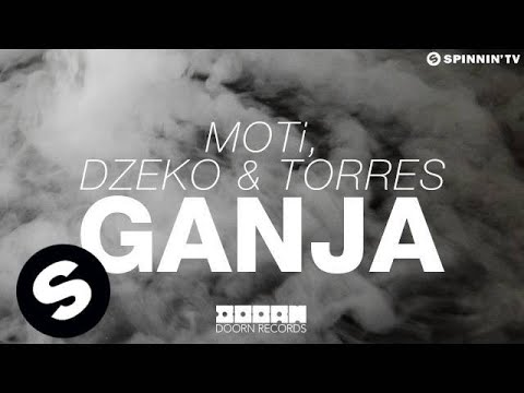 Moti, Dzeko & Torres - Ganja (out Now) video
