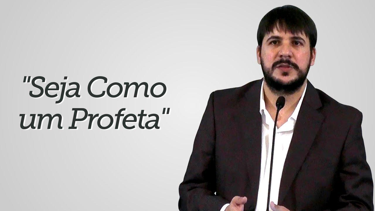 """""""Seja como um Profeta"""" - Herley Rocha"""