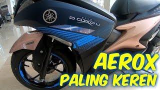 Inilah Aerox 2019 Paling Keren - Aerox Doxou Version Harga Sama Dengan Yamaha Aerox S Version