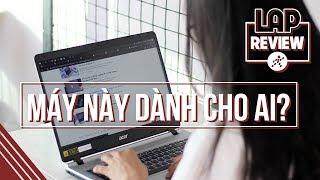 Review Laptop Acer Aspire A515 core i3 8145U: Không Optane? Không sao!