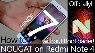 How to Install Android 7.0 Nougat on Redmi Note 4 OFFICIALLY without Bootloader? Easy Way [Hindi]