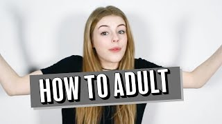 How to adult | ameliagething
