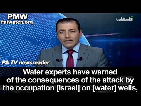 Libel on PA TV: Israel injected poison into water wells in Gaza