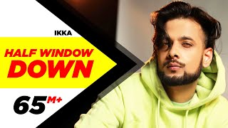 Half Window Down (Full Song) | Ikka | Dr Zeus | Neetu Singh | Speed Records