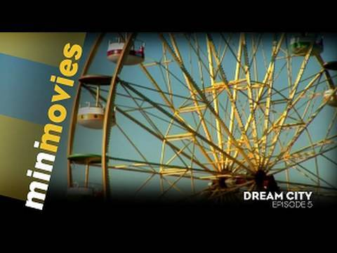 Minimovies - Dream City - Epsiode 5/6