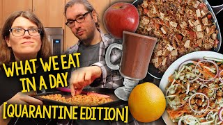 What We Eat (& Do) In A Day: Quarantine Edition (Weight Loss on Whole Food, Plant-Based Vegan Diet)