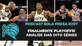 Podcast Bola Presa #207 - Finalmente Playoffs!