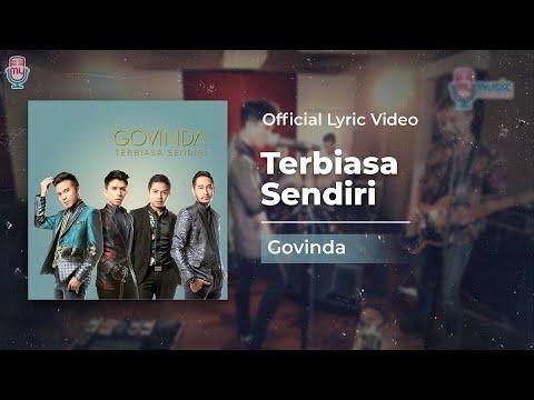 GOVINDA - Terbiasa Sendiri (Official Lyric Video)